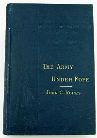 Campaigns of the Civil War - IV- The  Army Under Pope - 1881