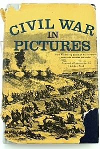 Civil War in Pictures.by Fletcher Pratt